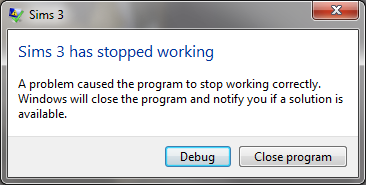 """Sims 3 has stopped working"" error message"
